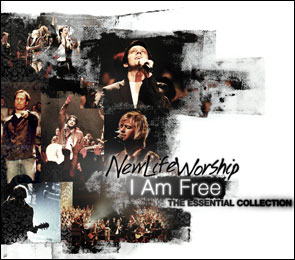 New Life Worship: I Am Free, The Essential CD/DVD Collection