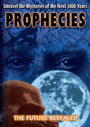 Prophecies: The Future Revealed - DVD