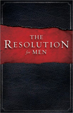 The Resolution for Men [from the movie COURAGEOUS]