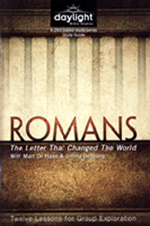 Romans: The Letter that Changed the World Study Guide