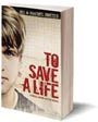 To Save a Life - Book