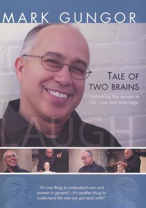 Mark Gungor: Tale of Two Brains
