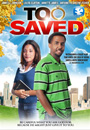 Too Saved - DVD