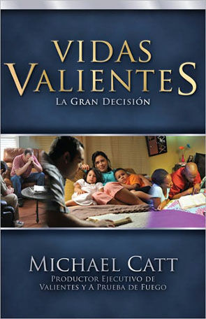 Vidas Valientes [from the movie COURAGEOUS]