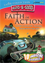 Auto B Good Faith Collection: Faith in Action - DVD