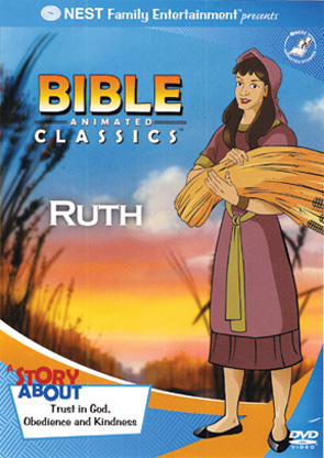 Bible Animated Classics: Ruth