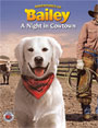 Adventures of Bailey: A Night in Cowtown - DVD
