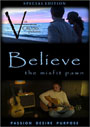 Believe: The Misfit Pawn - DVD