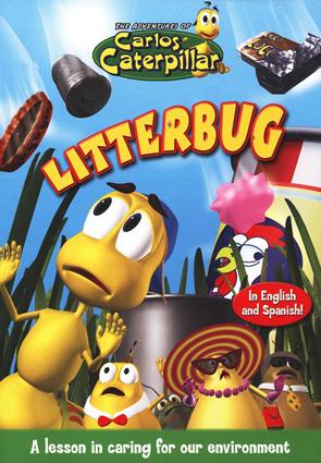 The Adventures of Carlos Caterpillar #4: Litterbug