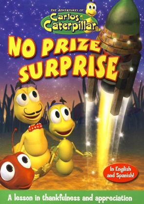 The Adventures of Carlos Caterpillar #3: No Prize Surprise