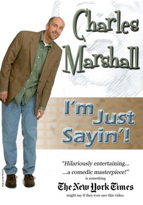 Charles Marshall: I'm Just Sayin'!