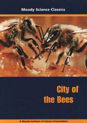 Moody Science Classics: City of the Bees