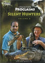 Creation Proclaims: Silent Hunters (Volume 3) - DVD