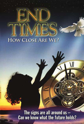 End Times: How Close Are We?