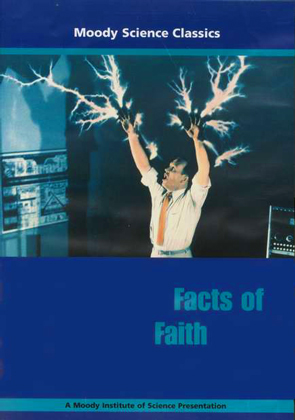 Moody Science Classics: Facts of Faith