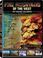 Fire Mountains of the West - DVD
