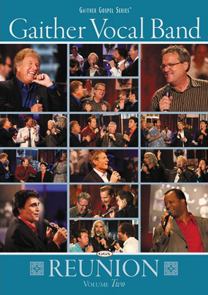 Gaither Vocal Band Reunion: Volume Two