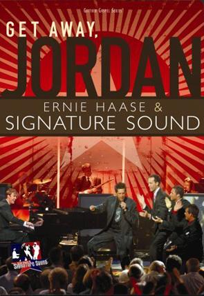 Ernie Haase & Signature Sound: Get Away Jordan