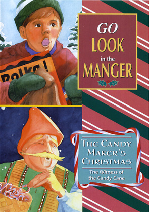 Go Look In The Manger / The Candy Maker's Christmas