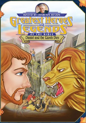 Greatest Heroes And Legends: Daniel And The Lion's Den