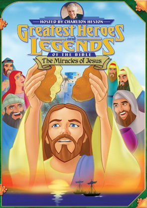 Greatest Heroes And Legends: The Miracles Of Jesus
