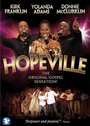 Hopeville: The Original Gospel Sensation