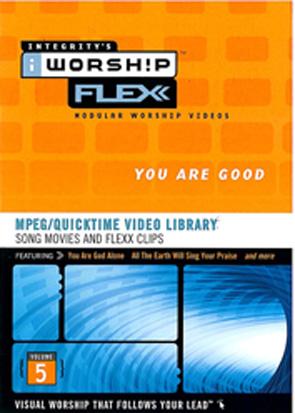 iWorship Flexx: You Are Good