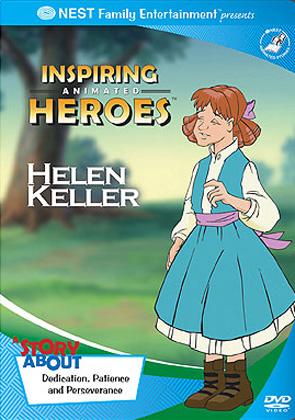 Inspiring Animated Heroes: Helen Keller