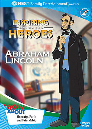 Inspiring Animated Heroes: Abraham Lincoln