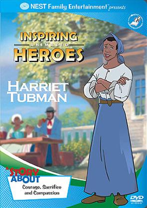 Inspiring Animated Heroes: Harriet Tubman