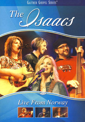 The Isaacs: Live From Norway
