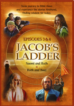 Jacob's Ladder Episodes 3 & 4: Naomi, Ruth and Boaz