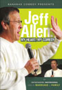 Jeff Allen: My Heart My Comedy - DVD
