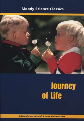 Moody Science Classics: Journey of Life
