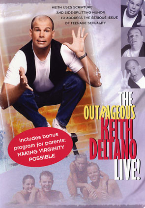 The Outrageous Keith Deltano Live!