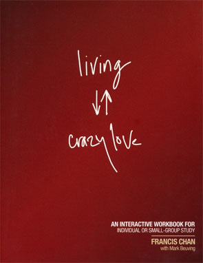 Living Crazy Love - Workbook