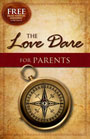 The Love Dare For Parents - Book