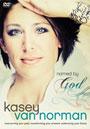 Kasey Van Norman: Named by God - DVD