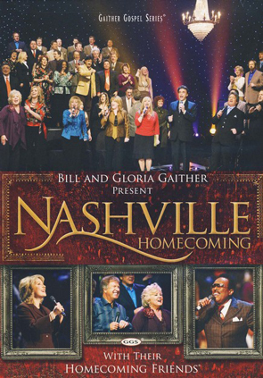 Gaither & Their Homecoming Friends: Nashville Homecoming