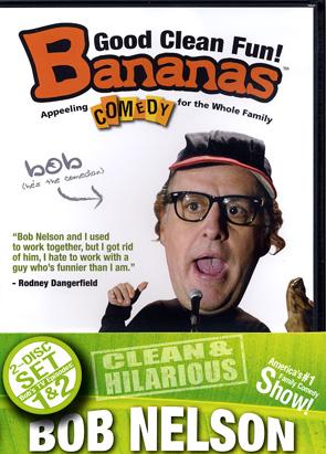 Bananas Comedy: Bob Nelson 2 Set