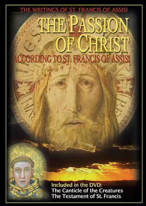 Passion Of Christ According To St. Francis Of Assisi