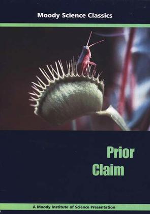 Moody Science Classics: Prior Claim