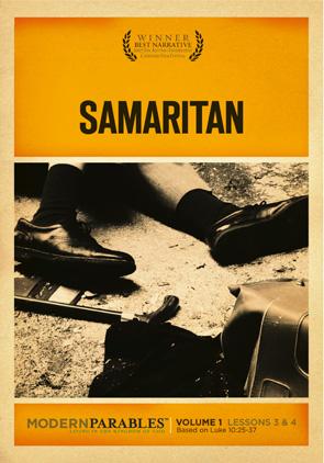 Modern Parables: Samaritan - Lessons 3 & 4