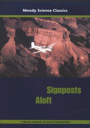 Moody Science Classics: Signposts Aloft