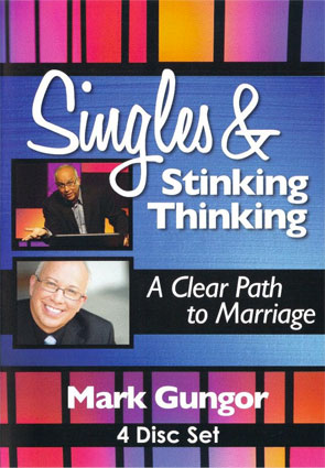 Mark Gungor: Singles & Stinking Thinking: A Clear Path to Marriage  4 Disc Set