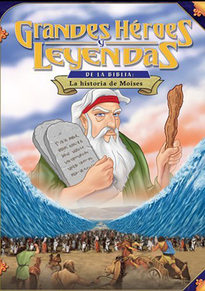 SPANISH - Greatest Heroes And Legends: The Story Of Moses