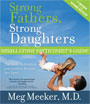 Strong Fathers Strong Daughters. - Participants Guide (Book)