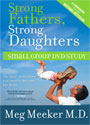 Strong Fathers Strong Daughters. - Small Group Study - DVD