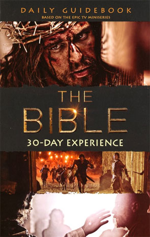 The Bible: 30-Day Experience - Guide Book