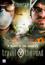 Travel the Road: 7 Days in Haiti - DVD